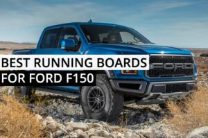 What is the best running boards for Ford F150?
