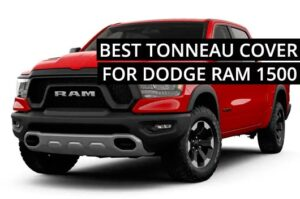 What is the best tonneau cover for RAM 1500?